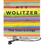 Meg Wolitzer - The Interestings